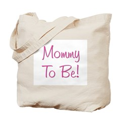 Mommy To Be - Pink Tote Bag