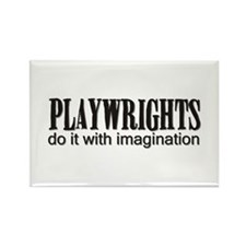 Playwrights do it with Imagin Rectangle Magnet
