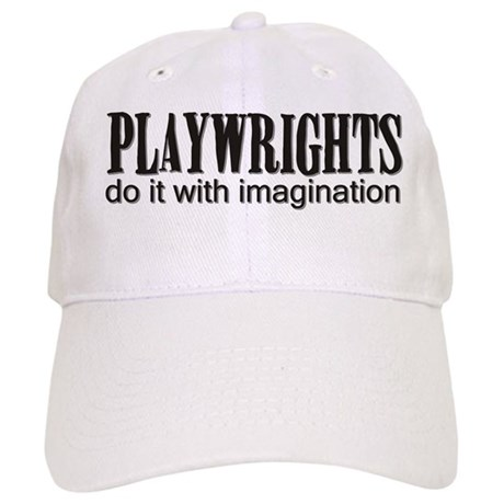 Playwrights do it with Imagin Cap