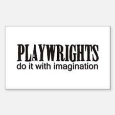 Playwrights do it with Imagin Sticker (Rectangular