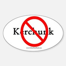 No Kerchunk Oval Decal