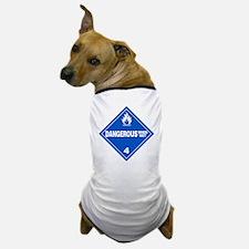 Blue Dangerous When Wet Warning Sign Dog T-Shirt