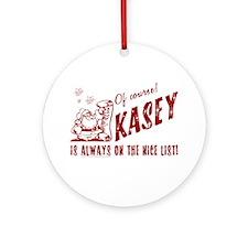 Nice List Kasey Christmas Ornament (Round)