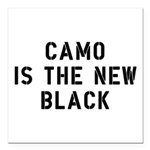 Camo Is The New Black Square Car Magnet 3
