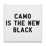 Camo Is The New Black Tile Coaster