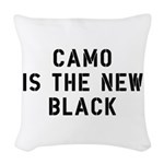 Camo Is The New Black Woven Throw Pillow