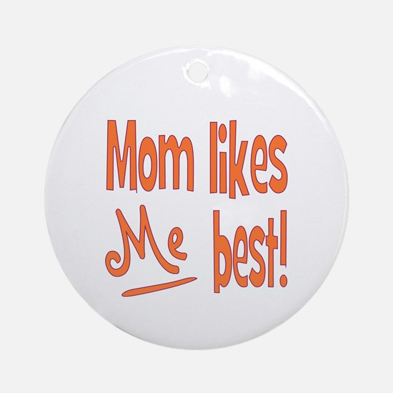 Mom Best Ornament (Round)