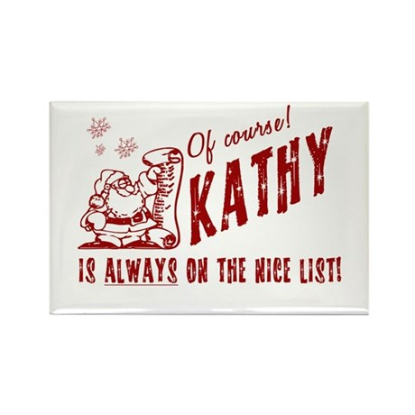 Nice List Kathy Christmas Rectangle Magnet (100 pa
