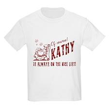 Nice List Kathy Christmas Kids T-Shirt