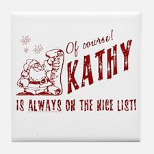 Nice List Kathy Christmas Tile Coaster