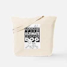 The Ultimate Designer Dog Tote Bag