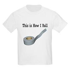 How I Roll (Duct Tape) T-Shirt