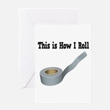 How I Roll (Duct Tape) Greeting Card