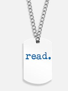 Read. Dog Tags