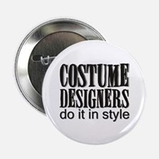"""Costume Designers do it in St 2.25"""" Button (10 pac"""