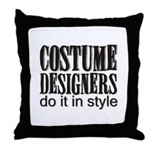 Costume Designers do it in St Throw Pillow