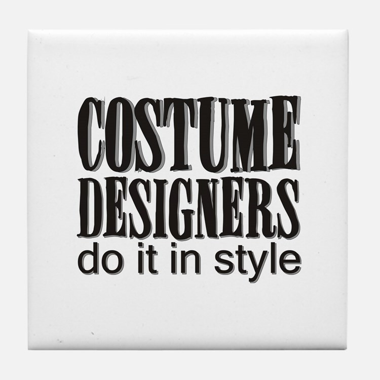 Costume Designers do it in St Tile Coaster