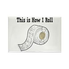 How I Roll (Gauze/Bandage) Rectangle Magnet