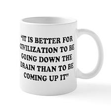 DRAINS AND CIVILIZATION Small Mug