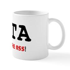 PITA - PAIN IN THE ASS! Small Mug
