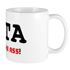 PITA - PAIN IN THE ASS! Small Small Mug