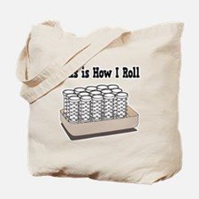 How I Roll (Hair Rollers/Curlers) Tote Bag