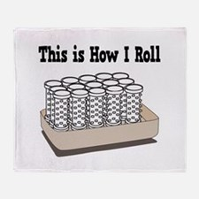 How I Roll (Hair Rollers/Curlers) Throw Blanket
