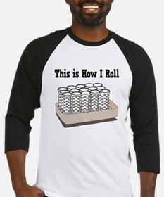 How I Roll (Hair Rollers/Curlers) Baseball Jersey