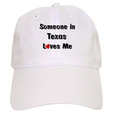 Texas Loves Me Baseball Cap