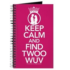Princess Bride Keep Calm Find Twoo Wuv Journal