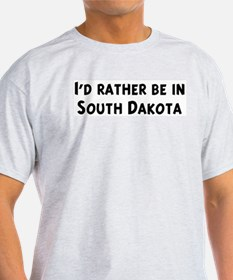 Rather be in South Dakota Ash Grey T-Shirt