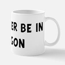 Rather be in Oregon Mug
