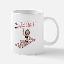 First What? - Brunette Mug