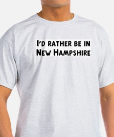 Rather be in New Hampshire Ash Grey T-Shirt