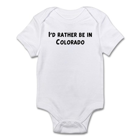 Rather be in Colorado Infant Bodysuit