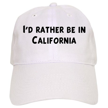 Rather be in California Cap