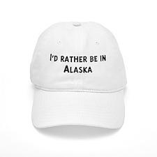 Rather be in Alaska Baseball Cap