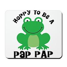Hoppy to be a Pap Pap Mousepad