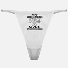 American Wirehair Cat Designs Classic Thong