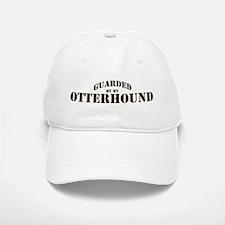 Otterhound: Guarded by Baseball Baseball Cap