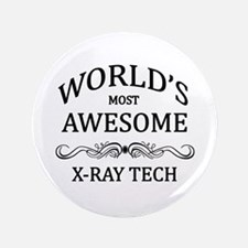 "World's Most Awesome X-Ray Tech 3.5"" Button"