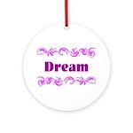 DREAMS Ornament (Round)