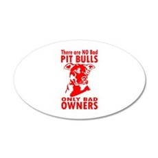 NO BAD PIT BULLS Wall Decal