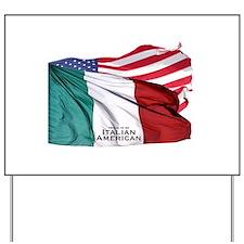 Italian American Yard Sign