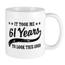 Funny 61st Birthday Mug