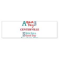 Centerville Bumper Bumper Sticker