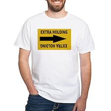 extra holding T-Shirt