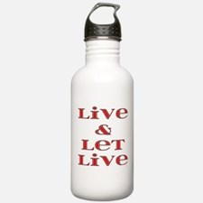 Live and Let Live Water Bottle