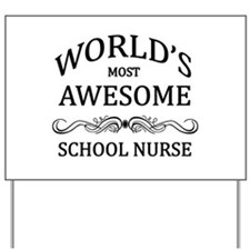 World's Most Awesome School Nurse Yard Sign