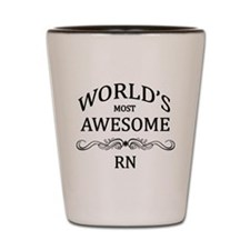 World's Most Awesome RN Shot Glass